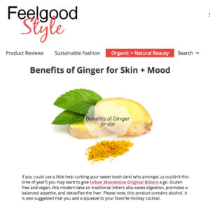 Feelgood Style - Benefits of Ginger for Skin + Mood