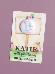 Will you Be My Bridesmaid and Badge
