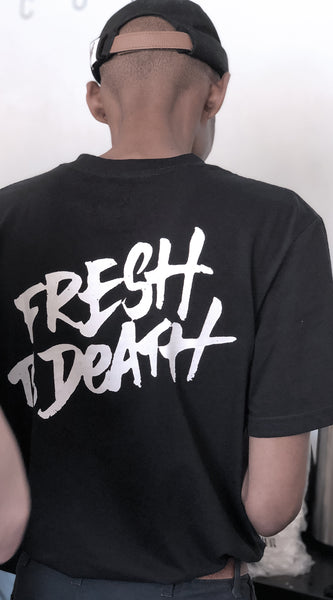 Fresh to Death Tee