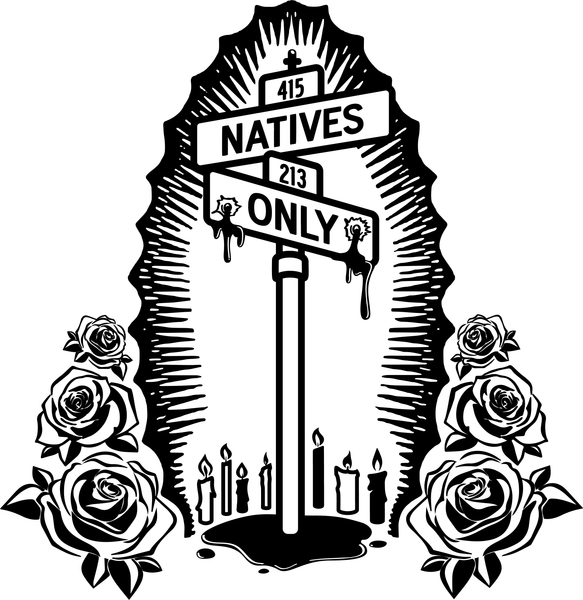 Natives Only