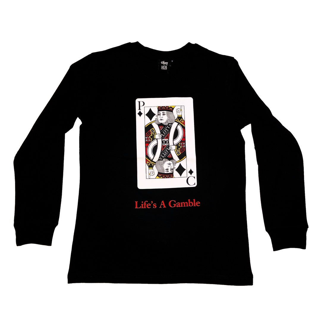 Life's a Gamble Long Sleeve Tee