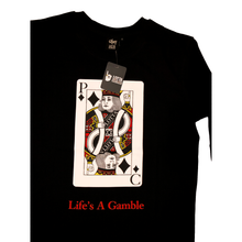 Load image into Gallery viewer, Life's a Gamble Long Sleeve Tee