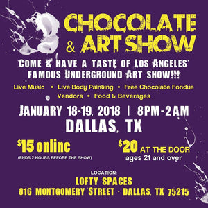 WELCOME TO CHOCOLATE AND ART SHOW- DALLAS