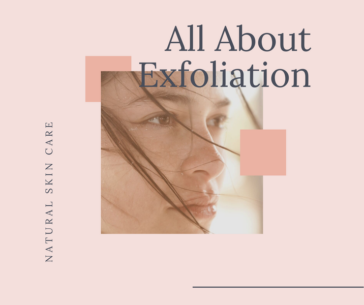 All About Exfoliation