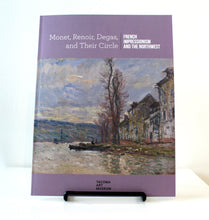 """Monet, Renoir, Degas, and Their Circle: French Impressionism and the Northwest"""