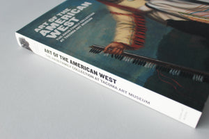 Art of the American West- The Haub Family Collection at Tacoma Art Museum