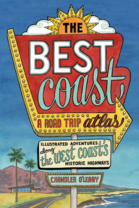 The Best Coast: A Roadtrip Atlas