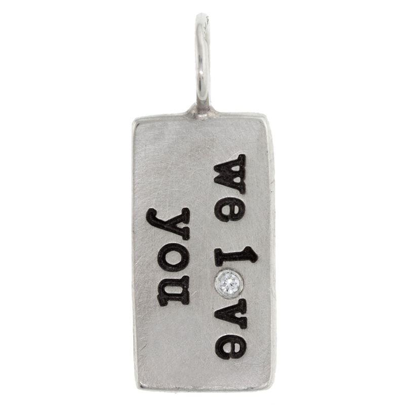 "Silver ""We Love You"" ID Tag with Diamond"