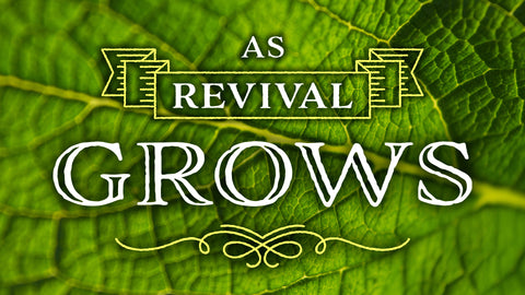 As Revival Grows