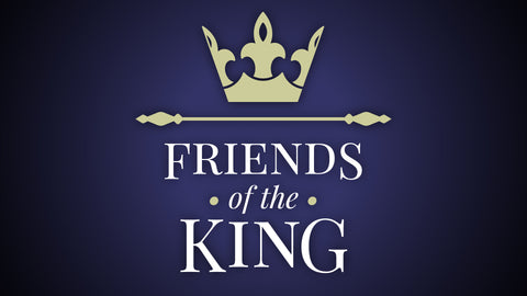 Friends of the King