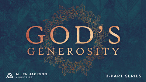 God's Generosity • Sermon Series