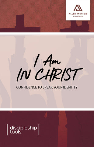 I Am in Christ • Pastor Allen Jackson • Paperback Book