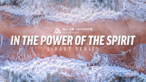 In the Power of the Spirit • Sermon Series
