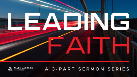 Leading Faith • Sermon Series