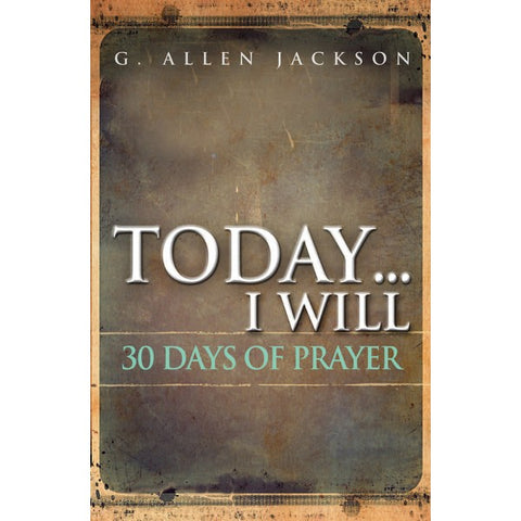 Today ... I Will • 30 Day Prayer Book