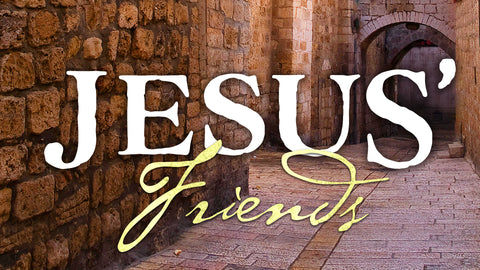 Jesus' Friends