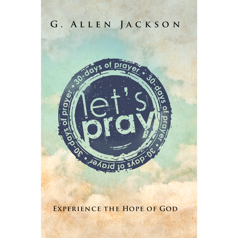 Let's Pray • 30 Day Prayer Book