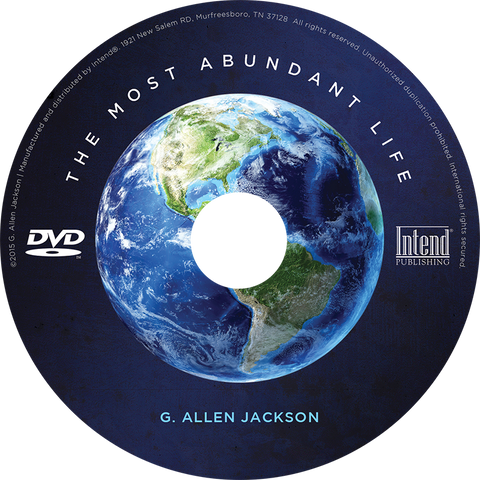 The Most Abundant Life • Small Group • DVD & Study Guide