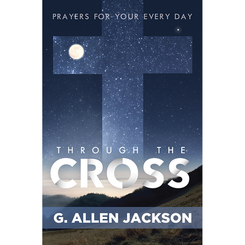 Through the Cross • 30 Day Prayer Book