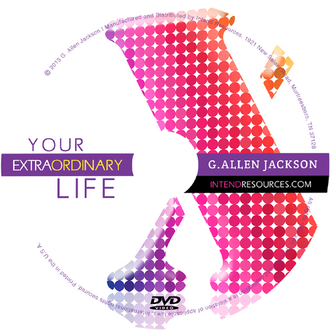 Your Extraordinary Life • Small Group • DVD & Study Guide