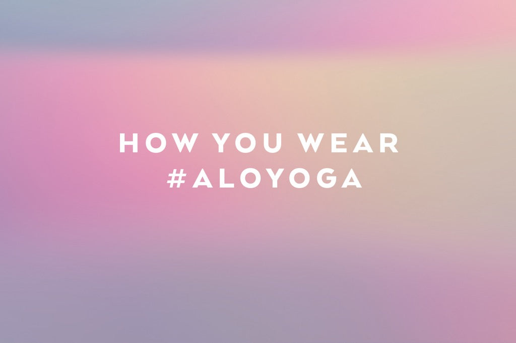 #AloYoga Insta Faves: May