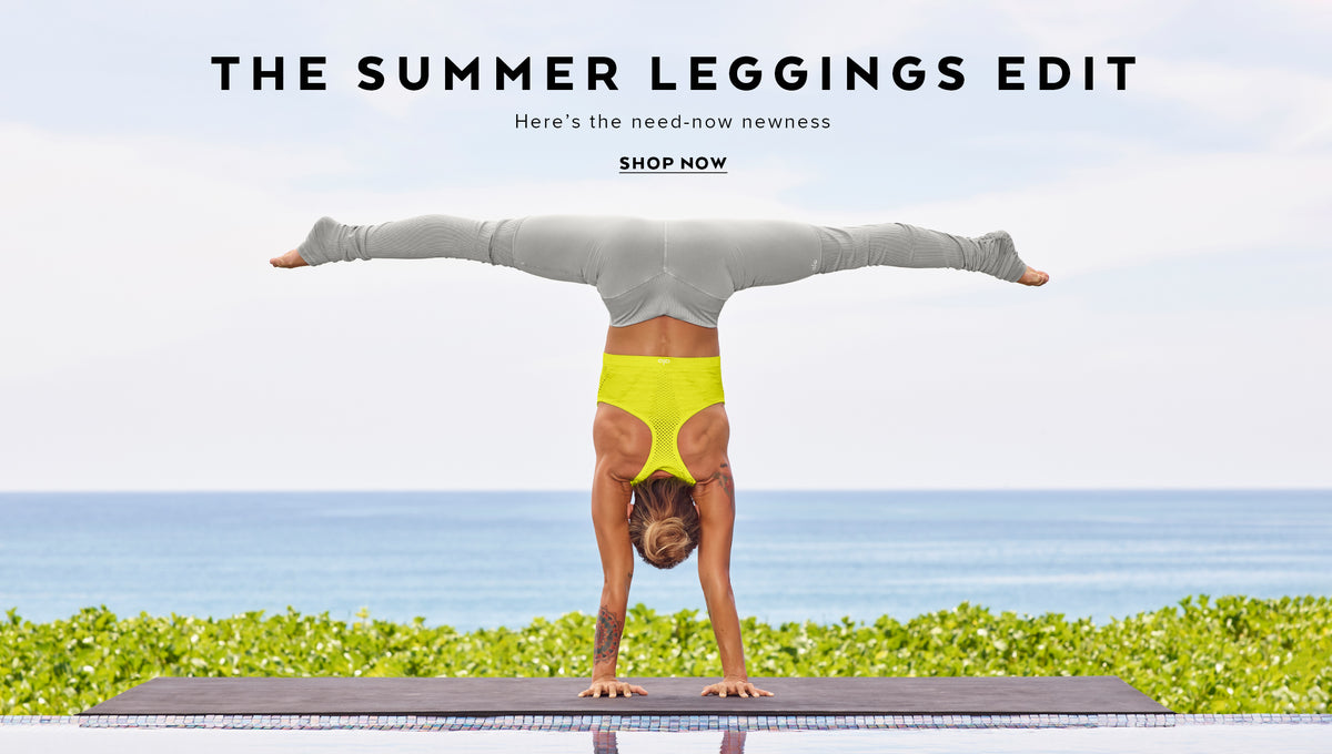 The Summer Legging: Here's the need-now newness