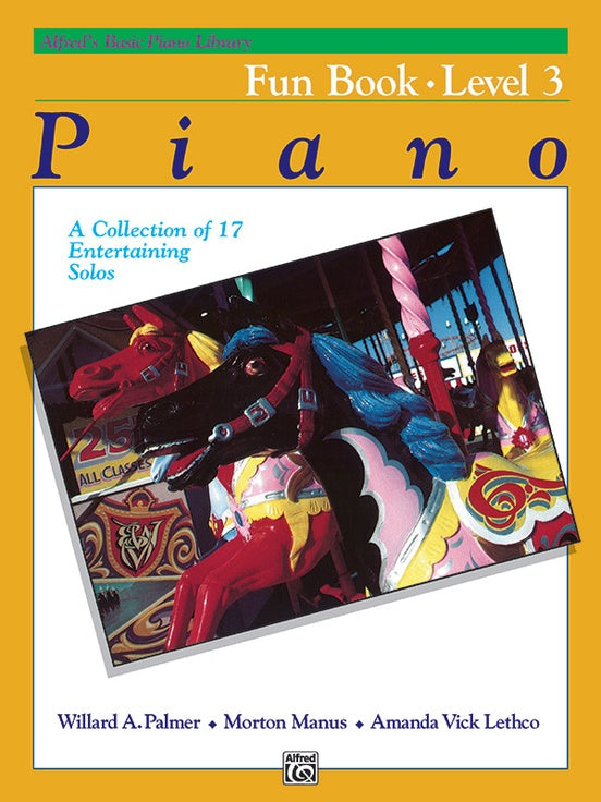 Alfred's Basic Piano Library: Fun Book 3