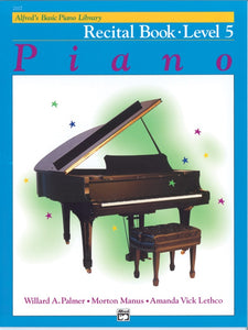 Alfred's Basic Piano Library: Recital Book 5