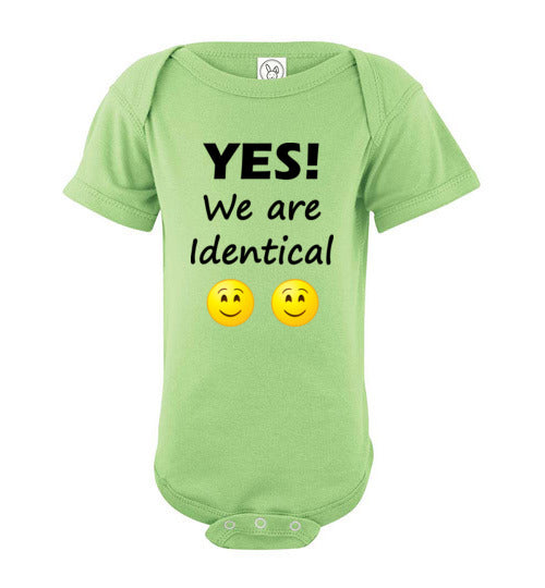 """YES! We are Identical"" Twin dark text short sleeve Onesie/Romper/Jumper"