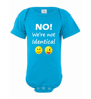 """No! We're not Identical"" Twin white text short sleeve Onesie/Romper/Jumper"