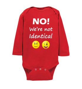 """No! We're not Identical"" Twin white text long sleeve Onesie/Romper/Jumper"