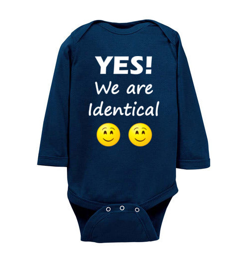"""YES! We are Identical"" Twin white text long sleeve Onesie/Romper/Jumper"