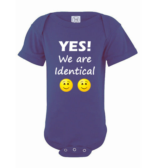 """YES! We are Identical"" Twin white text short sleeve Onesie/Romper/Jumper"