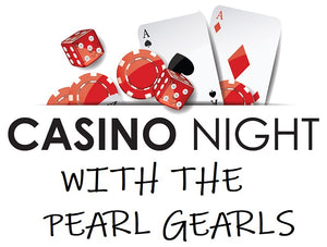 CASINO NIGHT - Just Shuckin Around with The Pearl Gearls