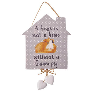 Guinea Pig House Is Not A Home Without A Guinea Pig Plaque