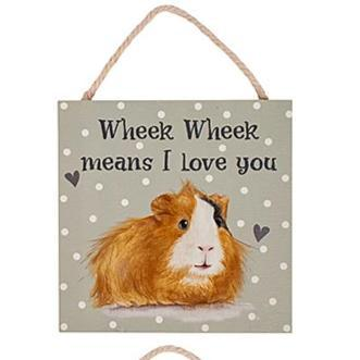 Guinea Pig Wooden Plaque -  Wheek Wheek Means I Love You