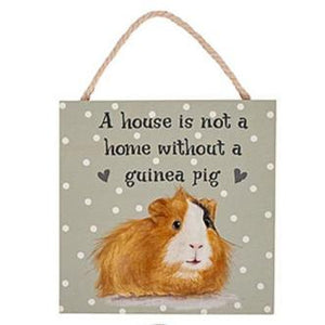 Guinea Pig Wooden Plaque -  A House Is Not A Home Without A Guinea Pig