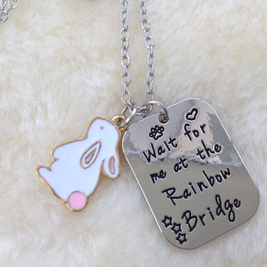 Wait For Me At Rainbow Bridge Memorial Rabbit Necklace