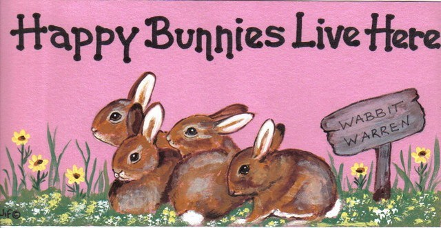 Happy Bunnies Live Here Sign