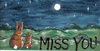 Miss You Bunny Sign