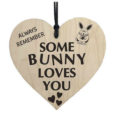 Some Bunny Loves You Wooden Heart Sign