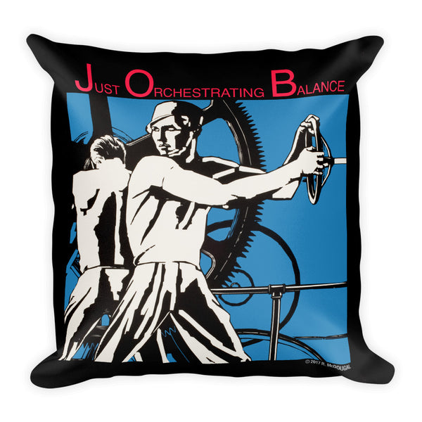 J.O.B. - Just Orchestrating Balance Pillow