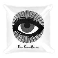 E.Y.E. - Evolve Yourself Everyday Pillow