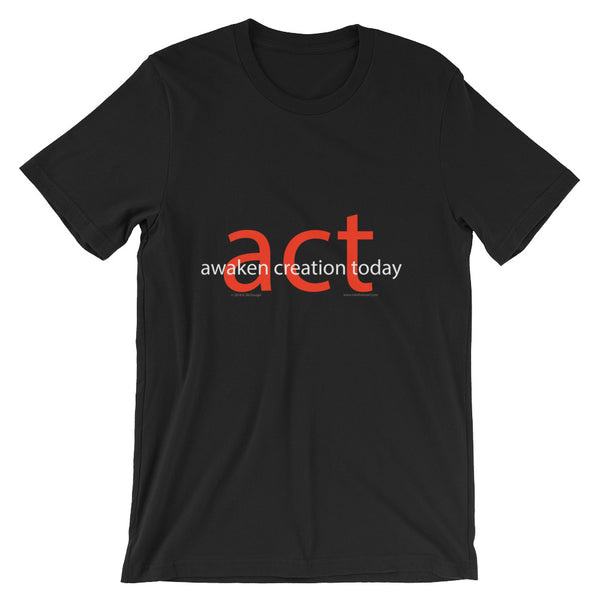 A.C.T. - Awaken Creation Today....  - type only