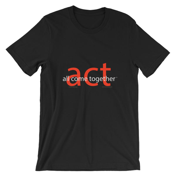 A.C.T. - All Come Together...  - type only