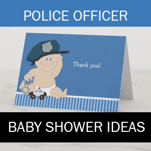 Police Officer Baby Showers