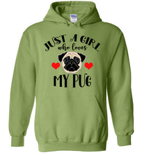 Load image into Gallery viewer, Just a Girl Who Loves my Pug Hoodie