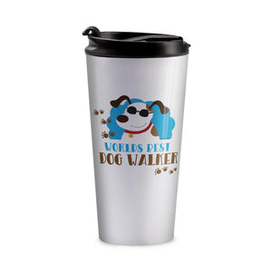 Worlds Best Dog Walker Commuter Stainless Steel Coffee Travel Tumbler Mug