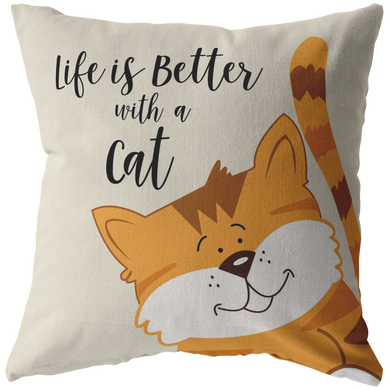 Life is Better with an Orange Cat Throw Pillow