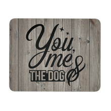 Load image into Gallery viewer, You, me, & the Dog Rustic Mousepad